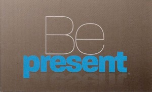 be-present1